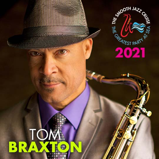 Your 2021 Lineup - The Smooth Jazz Cruise - The Greatest